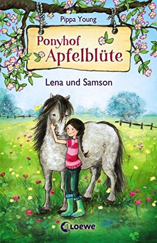 Ponyhof Apfelblüte 1 - Lena und Samson: Pferdebuch für Mädchen ab 8 Jahre