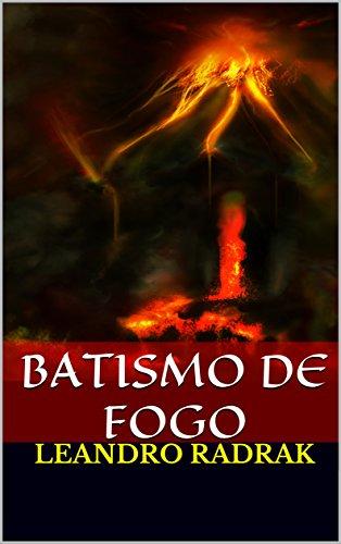 Batismo de Fogo (Fragmentos de Grinmelken Livro 7)