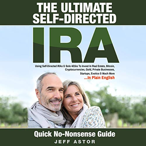 The Ultimate Self-Directed IRA audiobook cover art