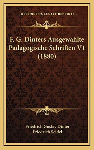 F. G. Dinters Ausgewahlte Padagogische Schriften V1 (1880)