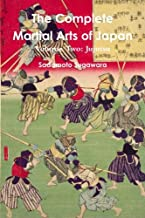 The Complete Martial Arts of Japan Volume Two: Jujutsu (Volume 2)