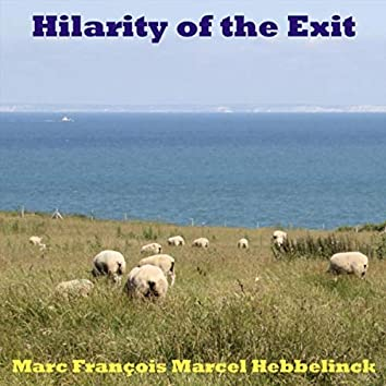 Hilarity of the Exit