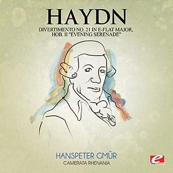 """Haydn: Divertimento No. 21 in E-Flat Major, Hob. II """"Evening Serenade"""" (Digitally Remastered)"""