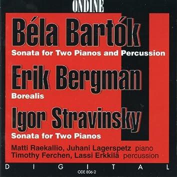 Bartok: Sonata for 2 Pianos and Percussion - Bergman: Borealis - Stravinsky: Sonata for 2 Pianos