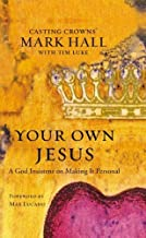 Your Own Jesus: A God Insistent on Making It Personal