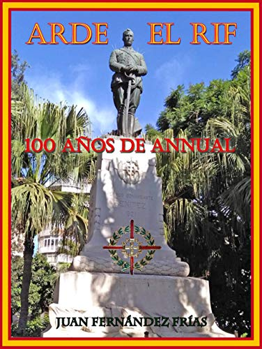 Arde El Rif: 100 años de Annual
