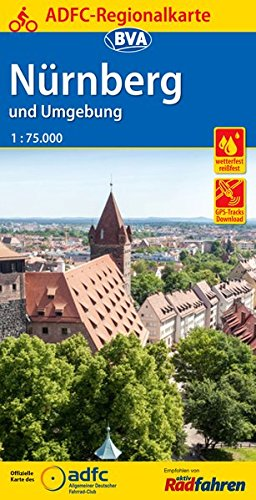 ADFC Regionalkarte Nürnberg und Umgebung mit Tagestouren-Vorschlägen, 1:75.000, reiß- und wetterfest, GPS-Tracks Download (ADFC-Regionalkarte 1:75000)