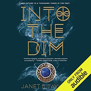 Into the Dim                   By:                                                                                                                                 Janet B. Taylor                               Narrated by:                                                                                                                                 Amanda Ronconi                      Length: 11 hrs and 8 mins     151 ratings     Overall 4.4