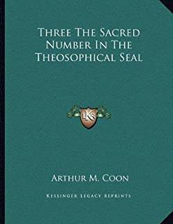 Three the Sacred Number in the Theosophical Seal