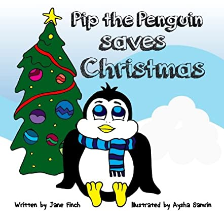 Pip The Penguin Saves Christmas
