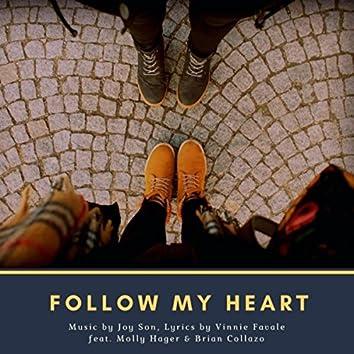 Follow My Heart (feat. Molly Hager & Brian Collazo)