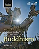 WJEC/Eduqas Religious Studies for A Level Year 1 & AS - Buddhism