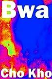 Bwa (English Edition)