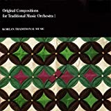 Original Compositions for Traditional Music Orchestra I (Korean Traditional Music)