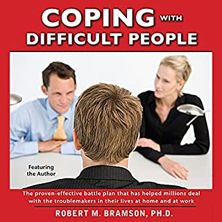 Coping With Difficult People In Business And In Life audiobook cover art