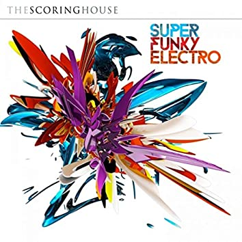 Super Funky Electro
