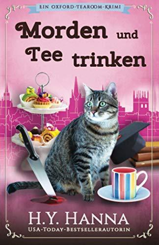 Morden und Tee trinken: (Ein Oxford-Tearoom-Krimi)
