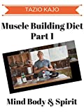 Muscle Building Diet Part 1