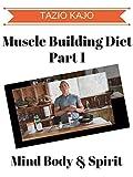 Muscle Building Diet Part 1