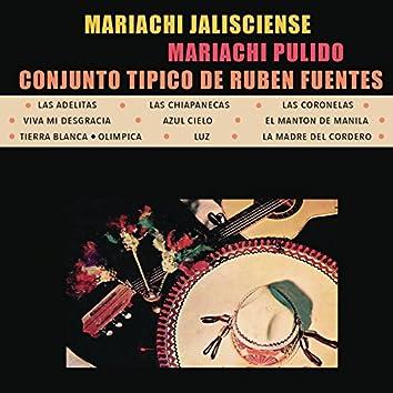 Mariachi Jalisciense de Rubén Fuentes, Conjunto Típico de Rubén Fuentes y Mariachi Pulido