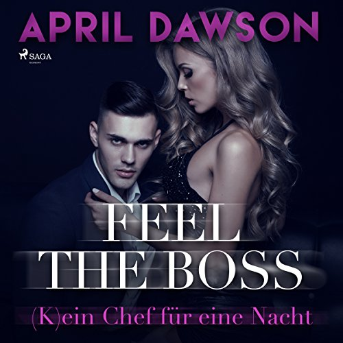 Feel the Boss - (K)ein Chef für eine Nacht audiobook cover art
