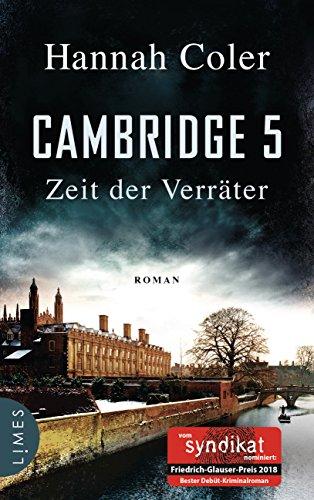 Cambridge 5 - Zeit der Verräter: Roman