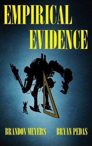 Empirical Evidence: A Novelette
