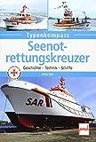 Seenotrettungskreuzer (Typenkompass) - Hans Karr