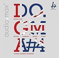 British Now! Britten, Berkeley, Bryars, Nyman by Dogma Chamber Orchestra; Mikhail Gurewitsch