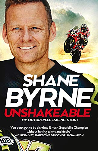 Unshakeable: My Motorcycle Racing Story