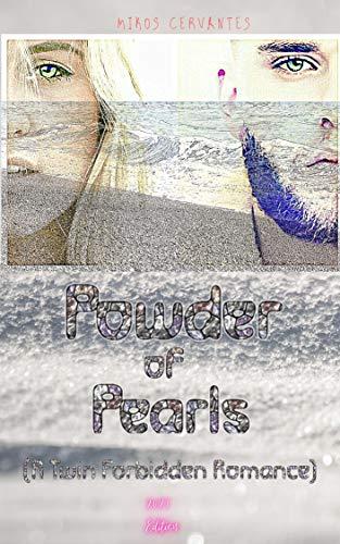 Powder of Pearls: (A Twin Forbidden Romance)