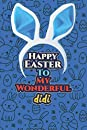 Happy Easter To My Wonderful didi: Easter Notebook Journal Gift For didi,Notebook For Easter Holiday, 100 Pages Matte Finish Cover
