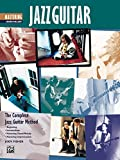 Complete Jazz Guitar Method: Mastering Chord/Melody (Complete Method)