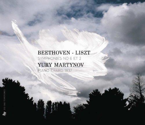 Beethoven: Symphonies 2 & 6 by Yury Martynov: Erard Piano