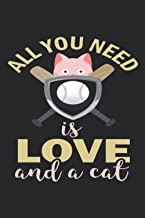 All You Need is Love and a Cat: Wide Ruled Paper Notebook For Cat Lovers | Cool Lined Workbook for Students Undergraduate ...