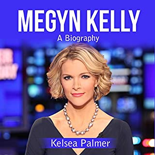 Megyn Kelly: A Biography audiobook cover art