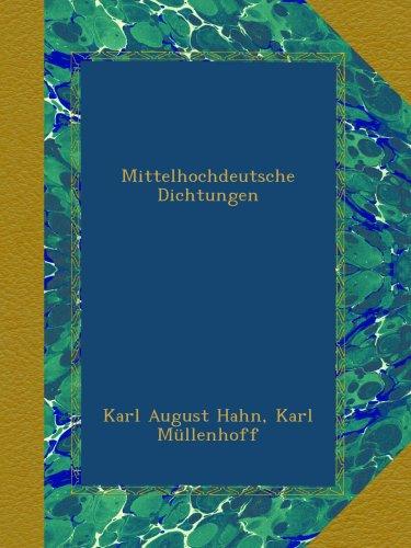 Mittelhochdeutsche Dichtungen
