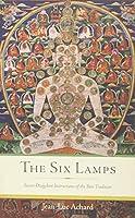 The Six Lamps: Secret Dzogchen Instructions of the Boen Tradition
