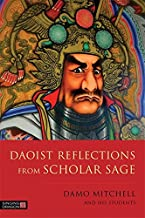 Daoist Reflections from Scholar Sage (Daoist Nei Gong) (English Edition)