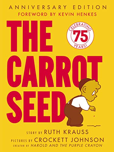 The Carrot Seed: 75th Anniversary (Rise and Shine)の詳細を見る