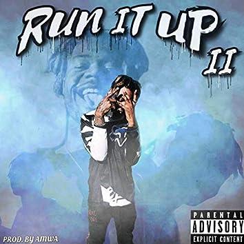 Run It Up Pt2