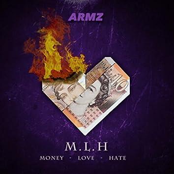M.L.H (Money, Love, Hate)