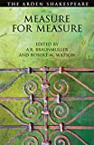 Measure For Measure: Third Series: The Arden Shakespeare. Third Series - A.R. Braunmuller