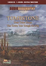 Tombstone - The Town Too Tough To Die - AudioBiography
