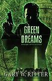 Green Dreams: A Novel of Suspense (Green Liberation Book 1) (English Edition)