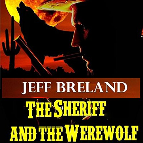 The Sheriff and the Werewolf audiobook cover art