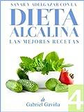 Dieta Alcalina 4: Las Mejores Recetas Alcalinas | Exquisita Cocina casi Vegetariana