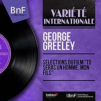 """Sélections du film """"Tu seras un homme, mon fils"""" (feat. Harry Geller and His Orchestra) [Mono Version]"""