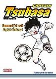 Captain Tsubasa - comment j'ai créé Captain Tsubasa