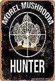 BIGYAK Morel Mushroom Hunter Iron Vintage Look 20 x 30 cm Placa decorativa para el hogar, cocina, baño, granja, jardín, garaje, citas inspiradoras decoración de pared